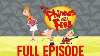 Dude, We're Getting the Band Back Together   | Full Episode | Phineas and Ferb | Disney XD
