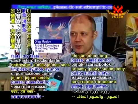 Living Food Free Oleg Maslov, Russian Artist &Teacher of Conscious Breathing