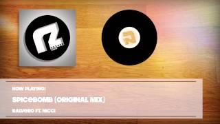 Ralvero ft. Nicci - Spicebomb (Original Mix)