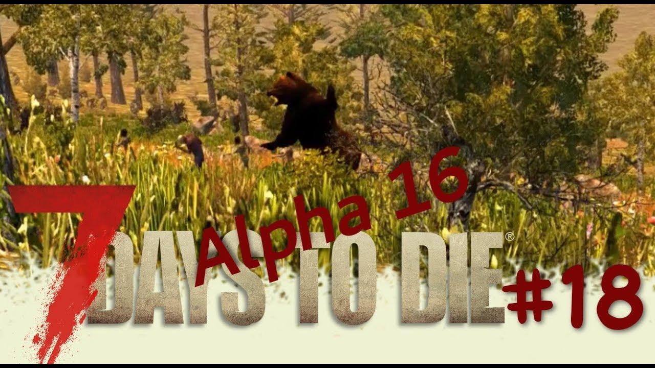 7 Days To Die S03e Whoa Bear