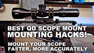 Best QD Scope Mounting Hacks! Faster, Better Accuracy