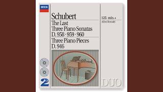 Schubert: Piano Sonata No.21 in B flat, D.960 - 1. Molto moderato