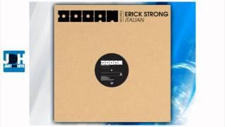 Erick Strong - Italian (Original Mix)