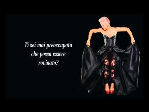 Pink - Try [ Traduzione in Italiano ]