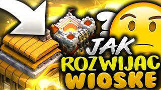JAK ROZWIJAĆ WIOSKĘ?! | Clash Of Clans Polska