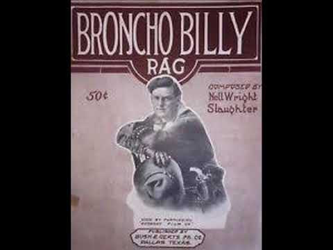 Broncho Billy Rag - (Nell Wright Slaughter, 1914). Female Composer, Ragtime Piano.