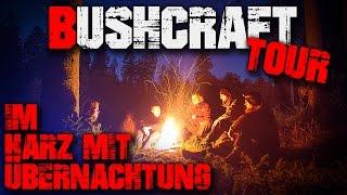 (1/3) Bushcraft Tour Übernachtung Survival Mattin Harz (german/deutsch) Trekking Shelter Deutschland