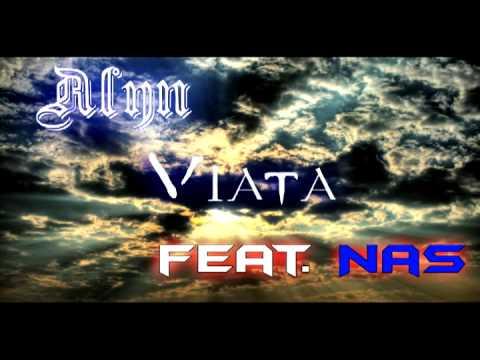 Alyn - Viata (feat. Nas)