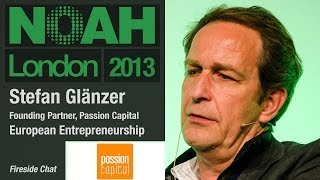 Stefan Glänzer - Founding Partner, Passion Capital - NOAH13