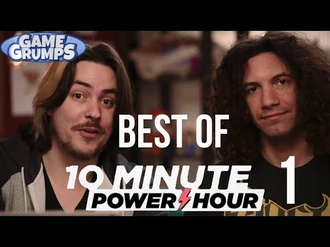 GAME GRUMPS - Best of the 10 Minute Power Hour Part 1