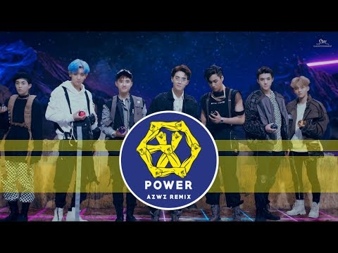 EXO - Power (AZWZ Remix)