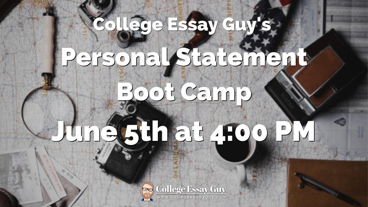 Personal Statement Boot Camp: Upleveling (P.M. Session)