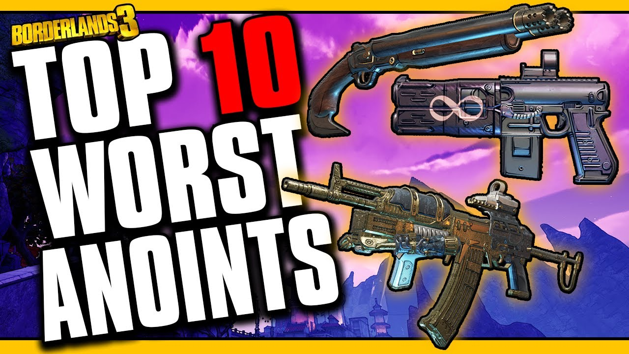 TOP 10 WORST ANOINTED ITEMS [Borderlands 3] thumbnail