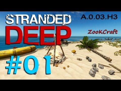 Stranded Deep - A.0.03.H3 - #01 - Nueva alpha, Nuevo comienzo (1080p)