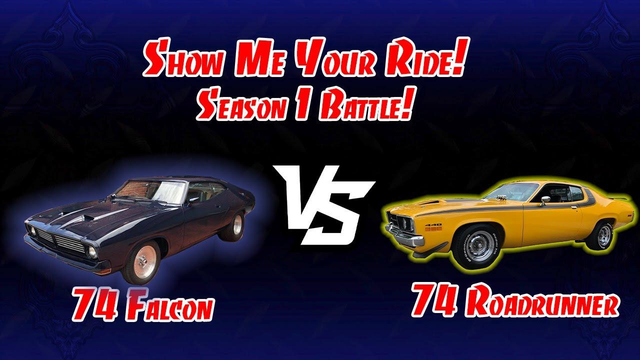Show Me Your Ride! Battle! 1974  Falcon (Ep. 1) vs. 1974 Roadrunner - (Ep. 27)