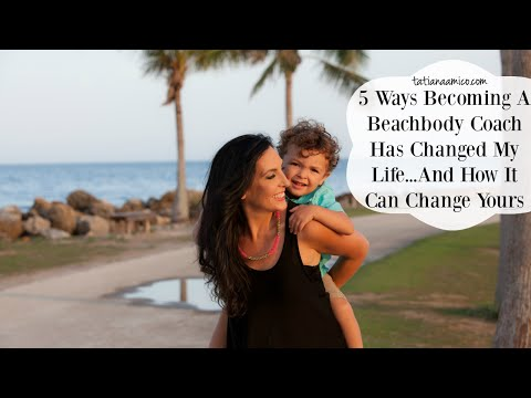 5 Ways Becoming A Beachbody Coach Has Changed My Life & Can Change Yours