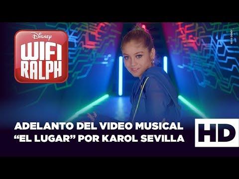 """WIFI RALPH DE DISNEY - ADELANTO DEL  AL """"EL LUGAR"""" POR KAROL SEVILLA"""