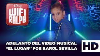 """Baixar WIFI RALPH, DE DISNEY - ADELANTO DEL VIDEO MUSICAL """"EL LUGAR"""" POR KAROL SEVILLA"""