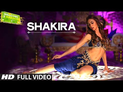 Shakira Full  Song  Welcome 2 Karachi  TSeries