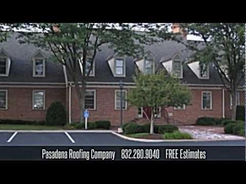 Pasadena Roofing Company - 832.280.9040 - Texas Repair Replacement Waterproofing Installation