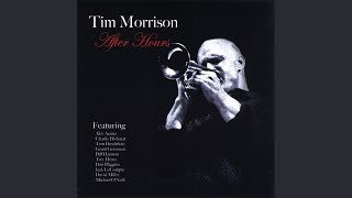 Provided to YouTube by CDBaby Desafinado · Tim Morrison After Hours...