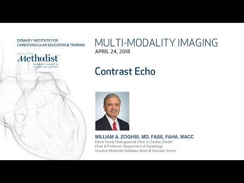Contrast Echo (WILLIAM A. ZOGHBI, MD) April 24, 2018 - LIVESTREAM RECORDING
