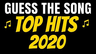 GUESS THE SONG - TOP HITS 2020