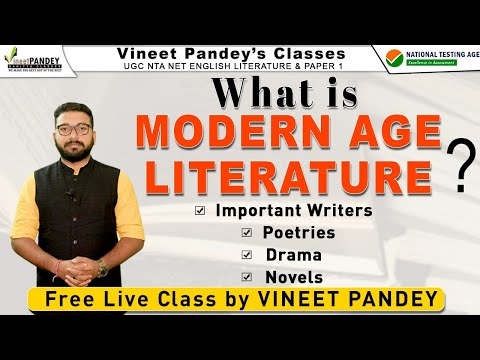 What is Modern Age Literature ,Important Writers ,Poetries ,Drama ,Novel by Vineet Pandey.