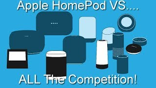 Apple HomePod VS. ALL The Competition