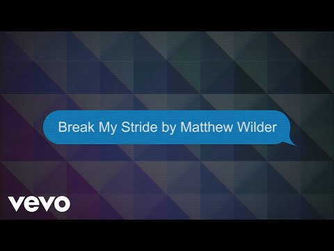Matthew Wilder – Break My Stride (Lyric Video) preview image
