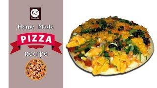 Pizza  || Home Made Pizza || How to Make Pizza