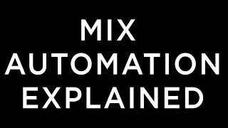 Music Mixing Automation Basics Explained