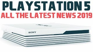 Playstation 5 | PS5 LATEST NEWS 2019| PS5 News, Rumours, Leaks, Price & Reveals