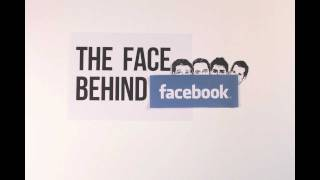 The Face Behind Facebook