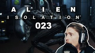 ALIEN ISOLATION #023 - Mega-Schock im Weltall [FACECAM] [HD+] | Let