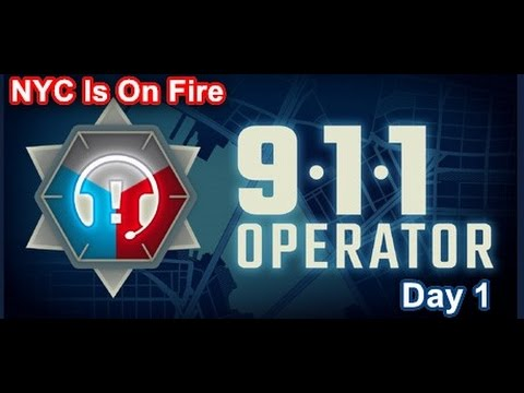 Let's Play 911 Operator Day 1   Emergency Dispatcher Simulator   New York City Is On Fire