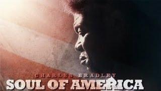 Charles Bradley: Soul of America - Official Trailer [HD]