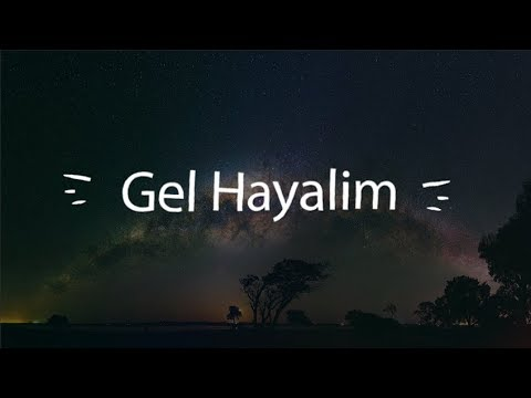 [Lyrics]Gel Hayalim-Nigar Muharrem  [Bilal Sonses] [Yeşil Deniz Dizi Müziği]