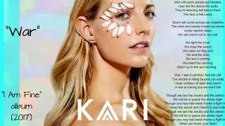 "Kari - War (from album ""I Am Fine"" 2017r)"