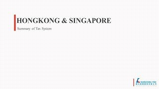 [Hongkong&Singapore] Summary of Tax System (2018 up-to-date information)