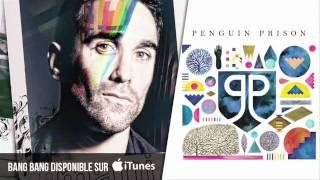 Mani - Bang Bang (Penguin Prison Remix)