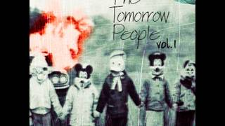 The Tomorrow People Vol. 1 (Album)