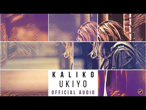 """Kaliko - """"Ukiyo"""""""