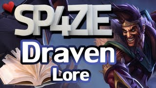 ♥ The Story of Draven [League of Legends]