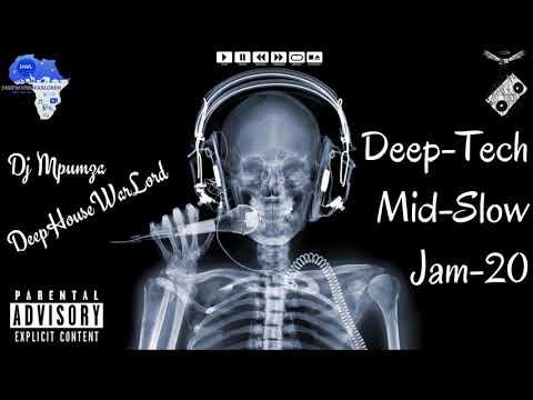 Deep Tech Mid-Slow Jam 20
