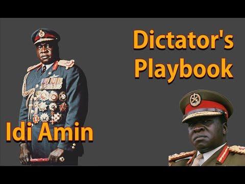 Dictator's Playbook - Idi Amin