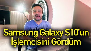 Samsung Galaxy S10'un işlemcisini gördük