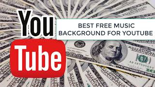 Best Free music background for Youtube Movies