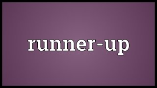 Runner-up Meaning