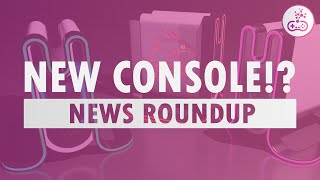 NEW GAMING CONSOLE COMING!? Game Oasis - Weekly Gaming News Roundup
